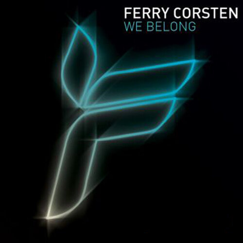 Ferry Corsten - We Belong (Incl Bingo Players Remix)