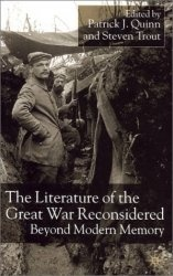 Книга The Literature of the Great War Reconsidered: Beyond Modern Memory