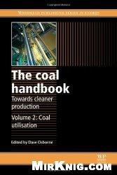 Книга The Coal Handbook: Towards Cleaner Production, Volume 1,2