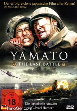 Yamato - The Last Battle (2005)