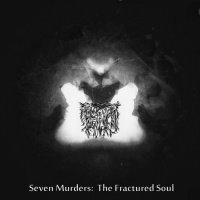 Muggle Death Camp > Seven Murders: The Fractured Soul  (2015)