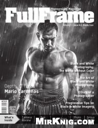 Журнал FullFrame Photography - Vol.1 Issue 06