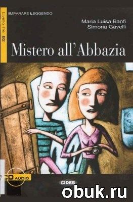 Аудиокнига Imparare Leggendo: Mistero all'Abbazia (Libro & CD)