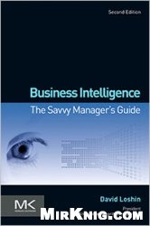 Книга Business Intelligence: The Savvy Managers Guide