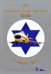 Книга IAF Dassault Super Mystere SBM2 (The IAF Aircraft Series 6)