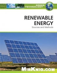 Книга Renewable Energy: Sources and Methods (Green Technology)
