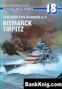 Книга Pancerniki typu Bismarck cz.4 Bismarck, Tirpitz
