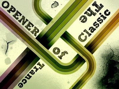 Opener - The Classic of Trance (Week 122)