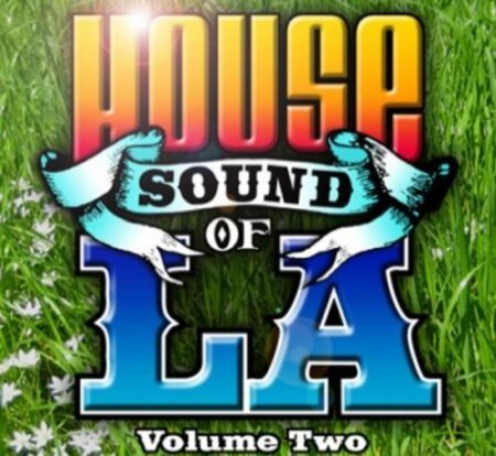 House Sound of LA Vol.2 Spring Collection (BLM042) 2009