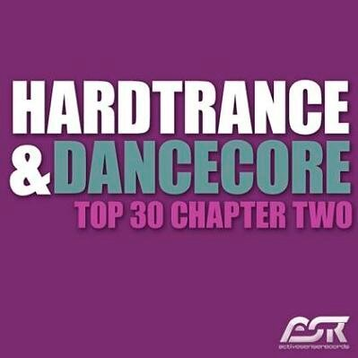 Hardtrance & Dancecore Top 30 Chapter Two