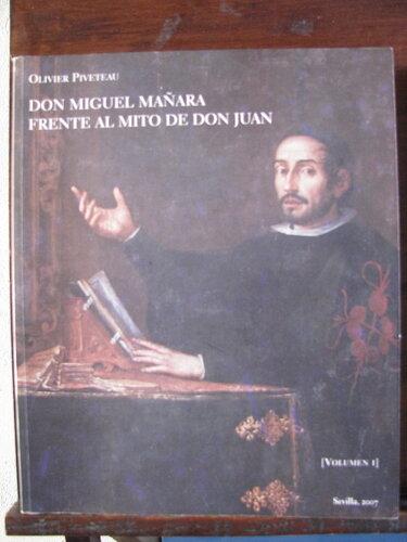 Мигель  Маньяра. Памятники и исследования