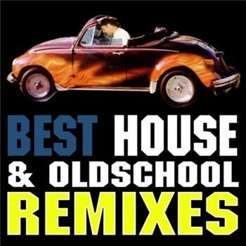 Best House & Oldschool Remixes (2009)