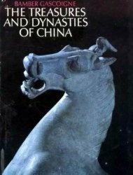 Книга The Dynasties and Treasures of China