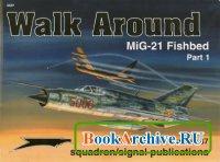 Книга Squadron/Signal Publications 5537: Mig-21 Fishbed Part 1 - Walk Around Number 37