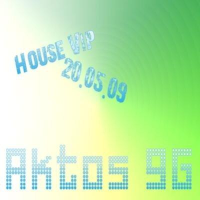House vip(20.05.09)