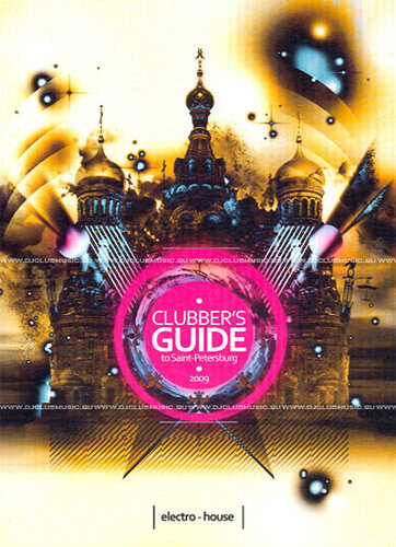 Clubbers Guide To Saint-Petersburg 2009