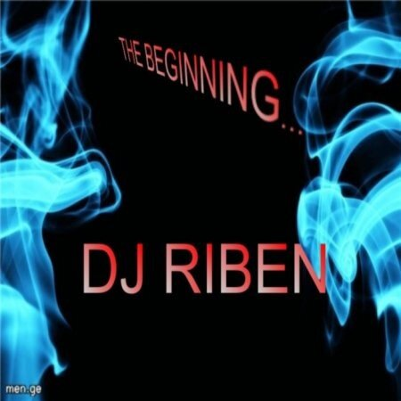 Dj Riben - The Beginning