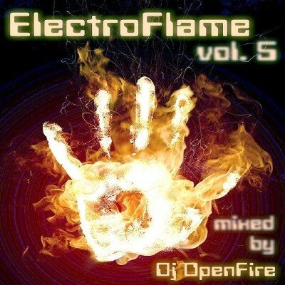 ElectroFlame vol.5( mixed by Dj OpenFire) (2009)