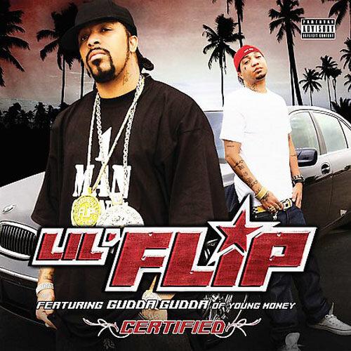 Lil' Flip & Gudda Gudda - Certified (2009)