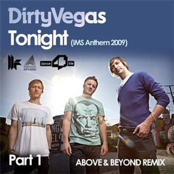 Dirty  Vegas - Tonight IMS Anthem 2009 Part 1