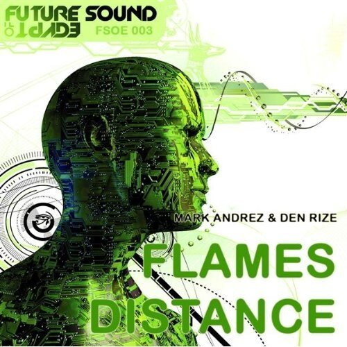 Mark Andrez & Den Rize - Distance Flames (2009)