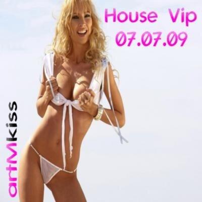 House Vip(07.07.09)