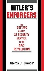 Журнал Hitler's Enforcers: The Gestapo and the SS Security Service in the Nazi Revolution