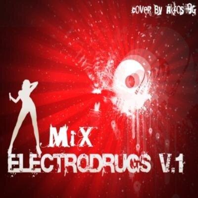 ElectroDrugs v.1(Mix)