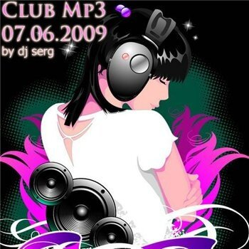 Club Mp3 - 07.06.2009 (by dj serg)