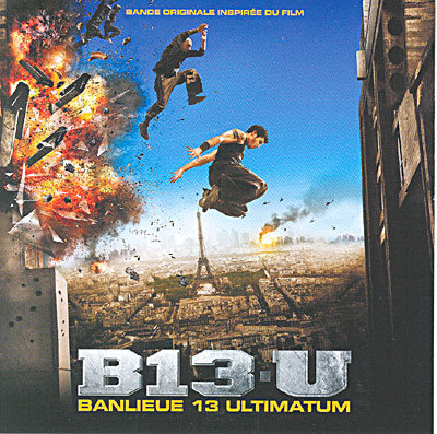 OST Banlieue 13 Ultimatum
