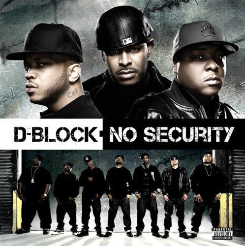 D-Block - No Security (2009)