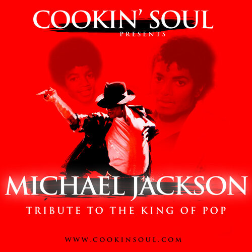 Cookin Soul Presents Michael Jackson - Tribute To  ...