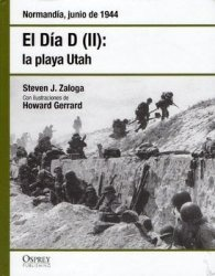 Книга El Dia D (II): La Playa Utah: Normandia, Junio de 1944 (Osprey Segunda Guerra Mundial №23)