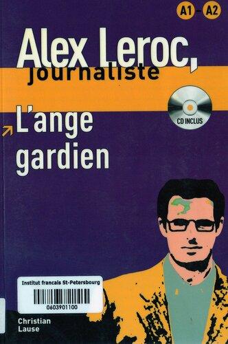 Alex Leroc : Домашнее чтение -- L'ange gardien Livre + CD, Niveau(x) A1 - A2