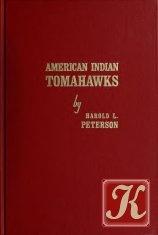 """Книга Книга """"American Indian Tomahawks"""""""