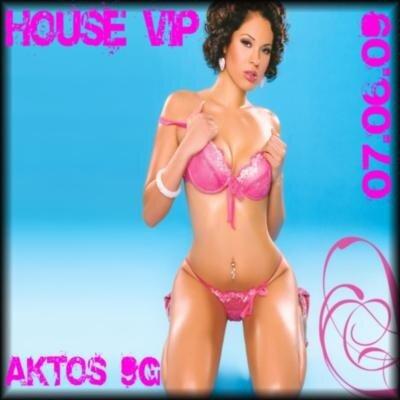 House Vip(07.06.09)