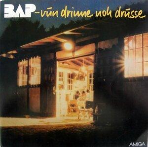 BAP – Vun Drinne Noh Drusse (1983) [AMIGA, 8 56 027]