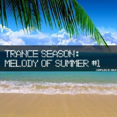 Trance Season: Melody of Summer #1 (2009)