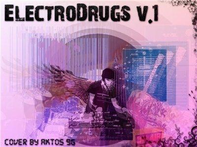ElectroDrugs v1 (2009)