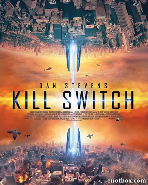 Передельщик / Kill Switch (2017/WEB-DL/WEB-DLRip)