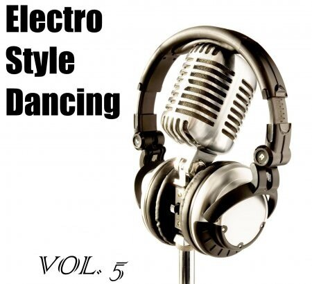 Electro Style Dancing v.5