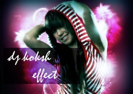 Effect - mixed by dj Koksh
