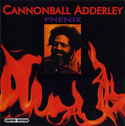 Cannonball Adderley - Phenix (1975) FLAC