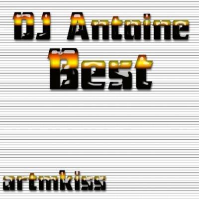 DJ Antoine Best(11.07.09)