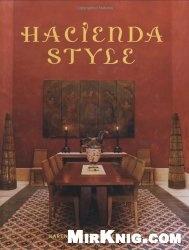 Книга Hacienda Style