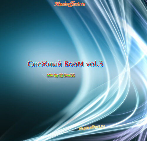 СнеЖный BooM vol.3 mix by DJ SneGG