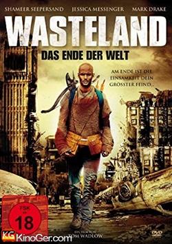 Wasteland - Das Ende der Welt (2013)