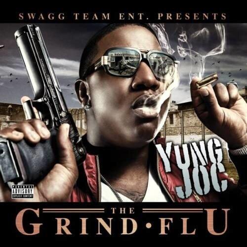 Yung Joc - Grind Flu (2009)