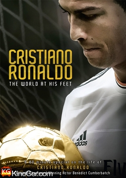 Cristiano Ronaldo: The World at His Feet (2014)