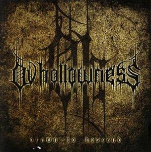 Ov Hollowness > Drawn to Descend  (2011)